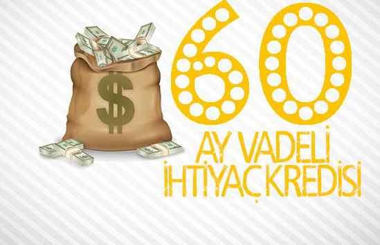 60 Ay Vadeli Avantajlı Krediler (6 Banka Önerisi)
