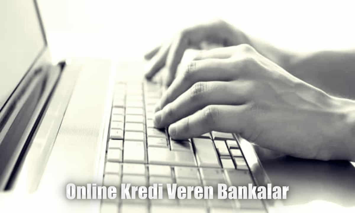 Şubesiz ve Online Kredi Veren Bankalar