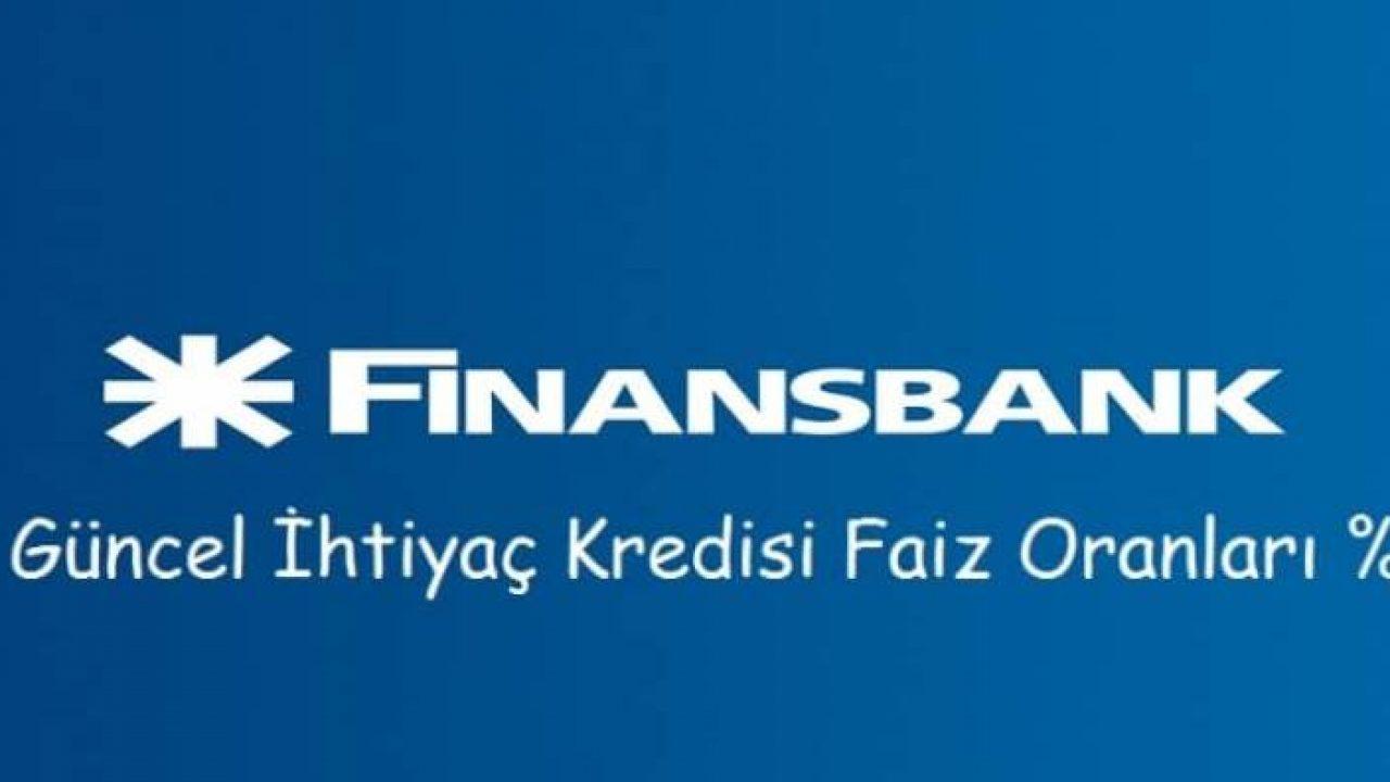 Finansbank Kredi Faiz Oranları 2020